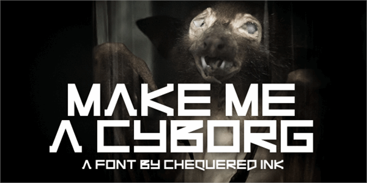 Make Me A Cyborg Font animal poster