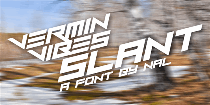 Vermin Vibes Slant font by Chequered Ink