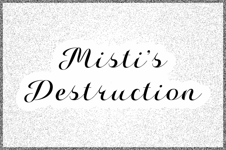 Misti's Destruction Font poster