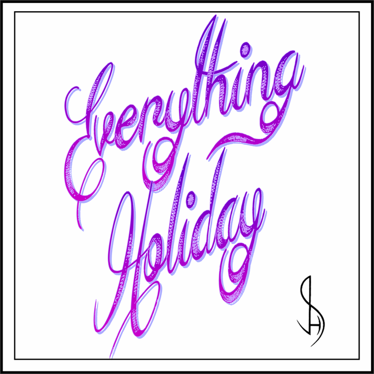 Everything Holiday Font handwriting design