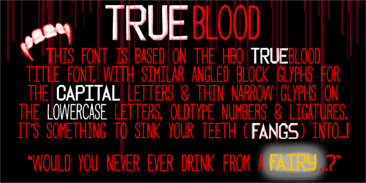Trueblood Font text poster