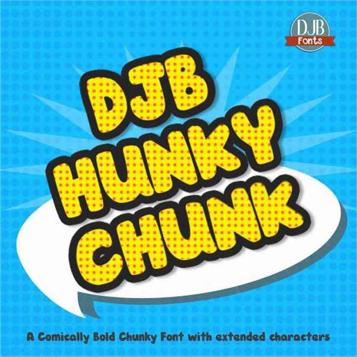 DJB HUNKY CHUNK Font cartoon poster