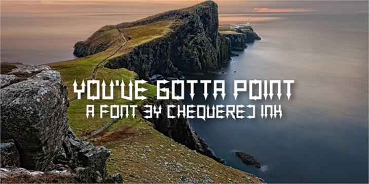 You've Gotta Point Font rock outdoor