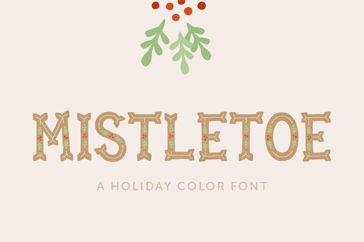 Mistletoe Font design typography