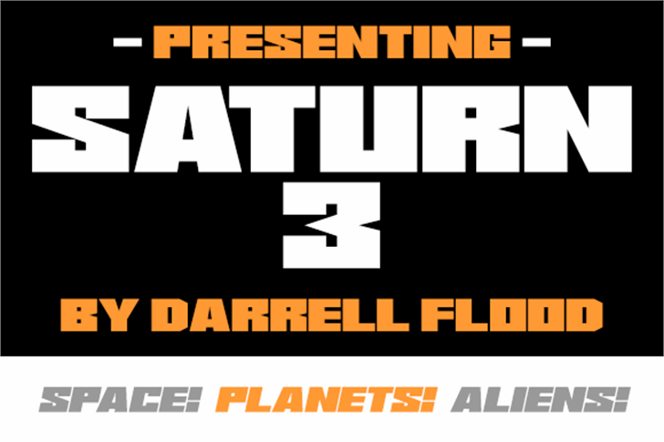 Saturn 3 font by Darrell Flood