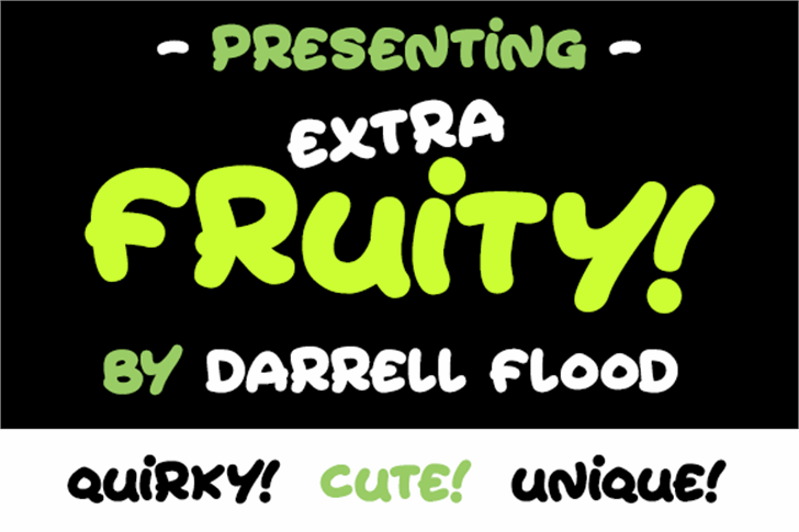 Extra Fruity font by Darrell Flood