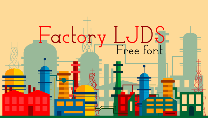 Factory LJDS font by LJ Design Studios