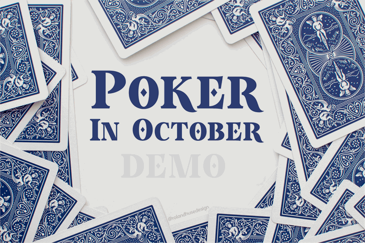 Poker In October Demo font by Roland Huse Design