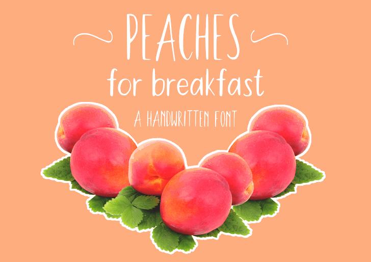 Peaches For Breakfast font by merrijart