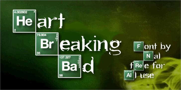 Heart Breaking Bad Font screenshot sign