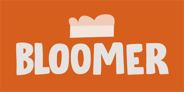 Bloomer DEMO Font design cartoon
