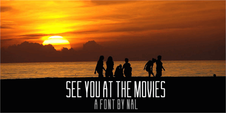 See You At The Movies Font outdoor sky