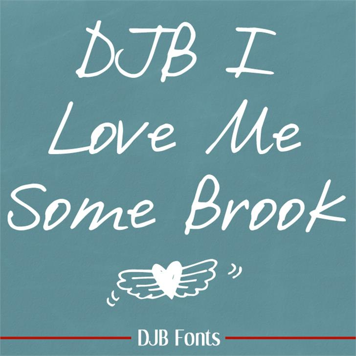 DJB I Love Me Some Brook Font blackboard handwriting