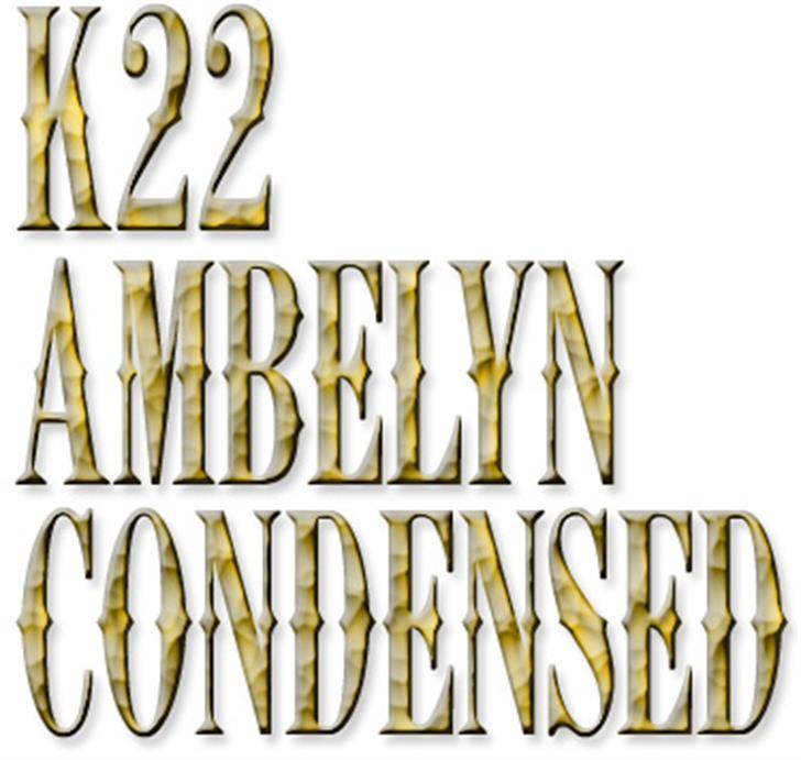 K22 Ambelyn Condensed Font typography design