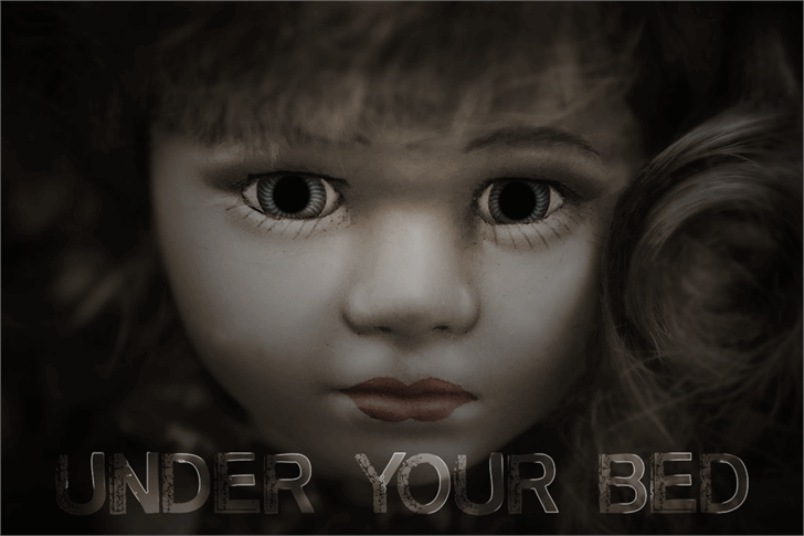 Under Your Bed Font eyes indoor