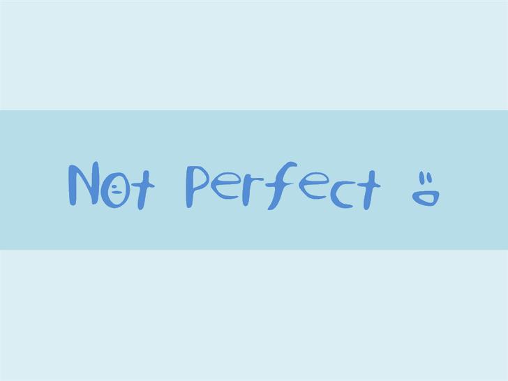 NotPerfect Font design handwriting
