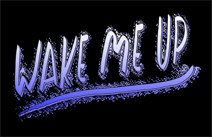 Wake Me Up Font drawing cartoon