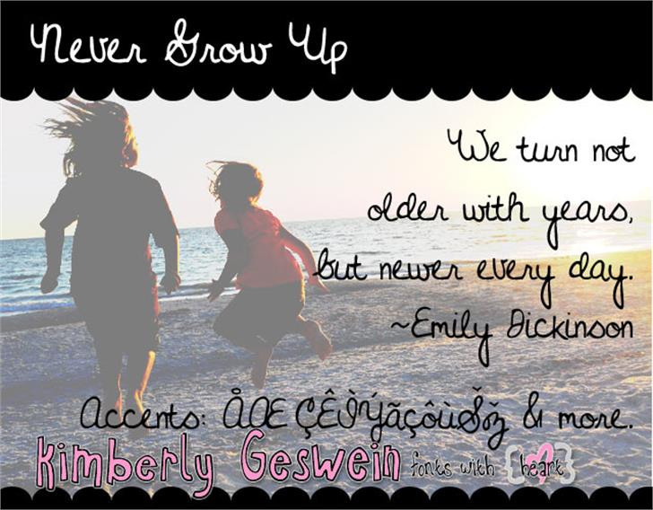 Never Grow Up font by Kimberly Geswein