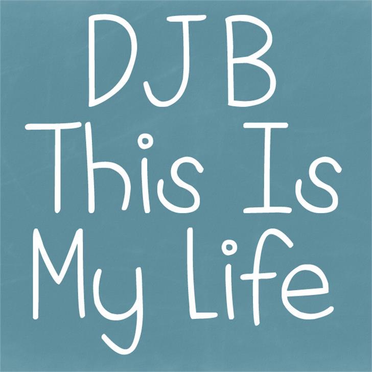 DJB This is My Life Font blackboard handwriting