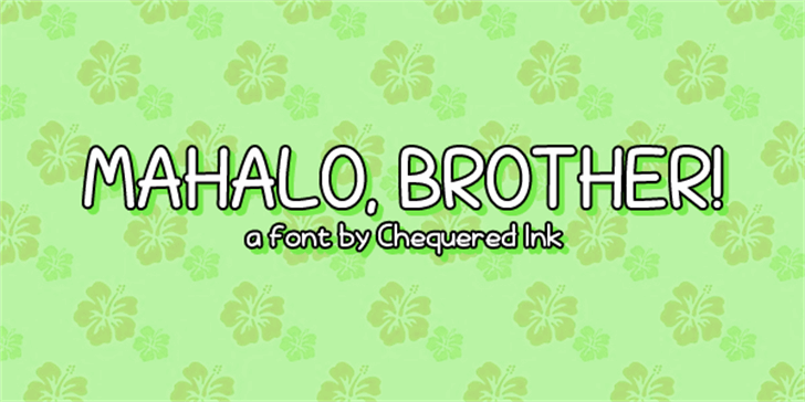 Mahalo, brother! Font design graphic