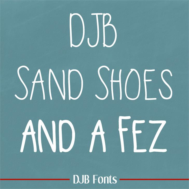 DJB Sand Shoes and a Fez Font blackboard text