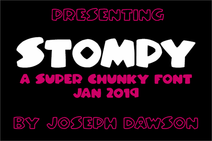 Stompy Font poster design