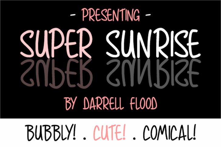 Super Sunrise Font text design