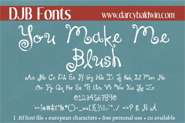 DJB You Make Me Blush font by Darcy Baldwin Fonts