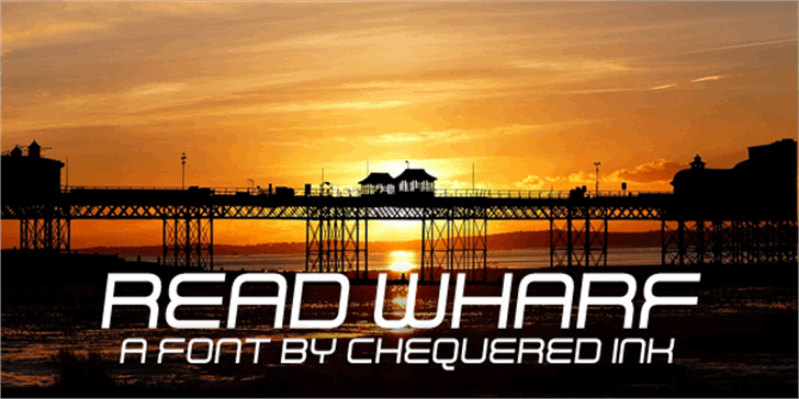 Read Wharf font by Chequered Ink