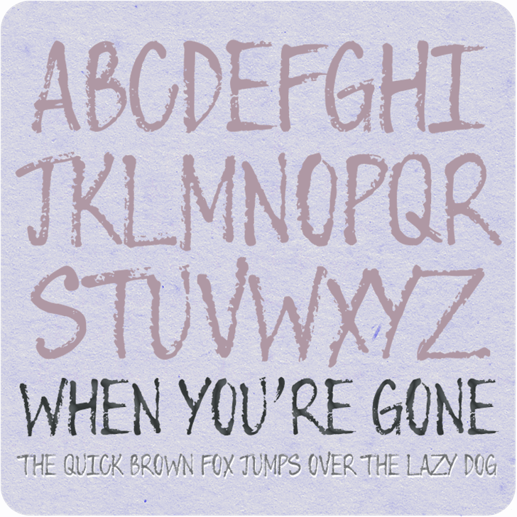 When You're Gone Font handwriting sign