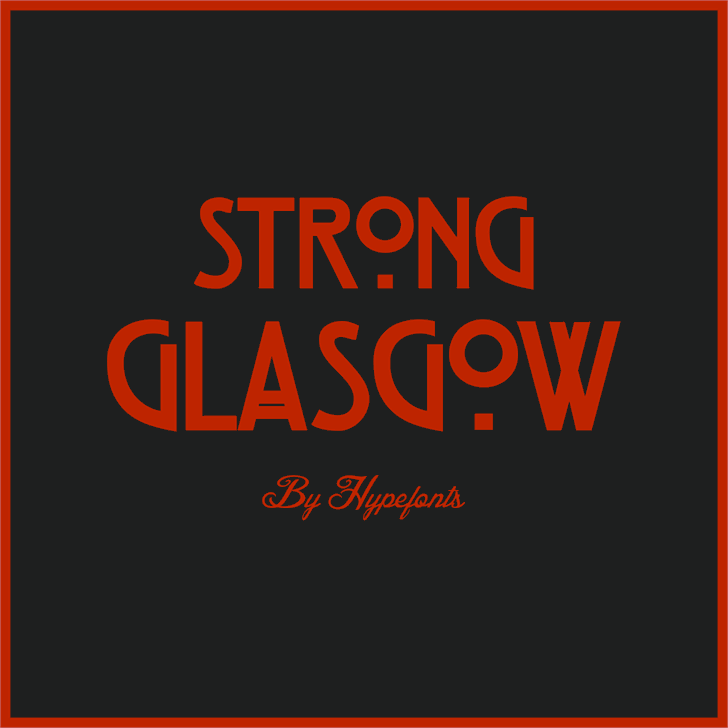 Strong Glasgow Font design poster