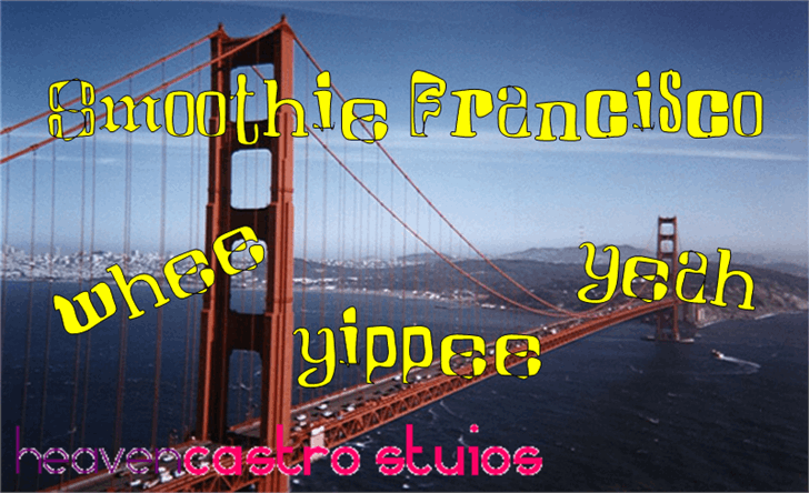 Smoothie Francisco Font screenshot text