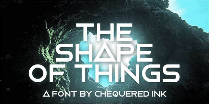 The Shape Of Things font by Chequered Ink