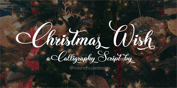 Christmas Wish Calligraphy Call font by Roland Huse Design
