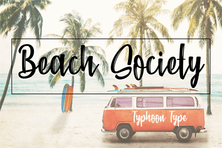 Beach Society font by Typhoon Type - Suthi Srisopha