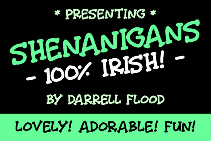 Shenanigans font by Darrell Flood