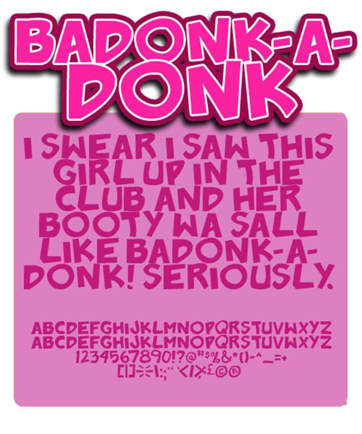 Badonk-a-donk font by Press Gang Studios