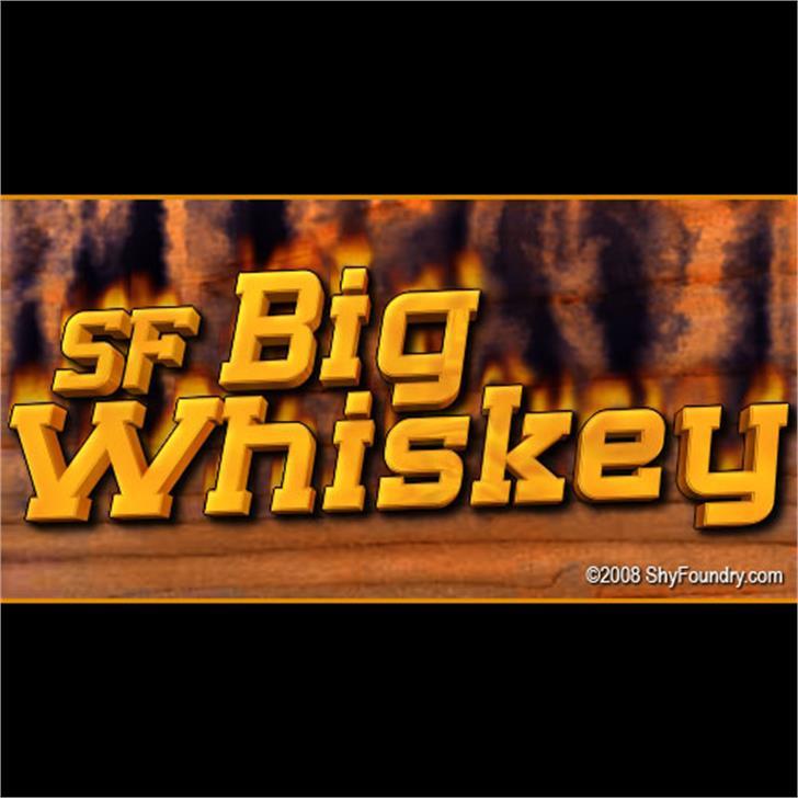 SF Big Whiskey font by ShyFoundry