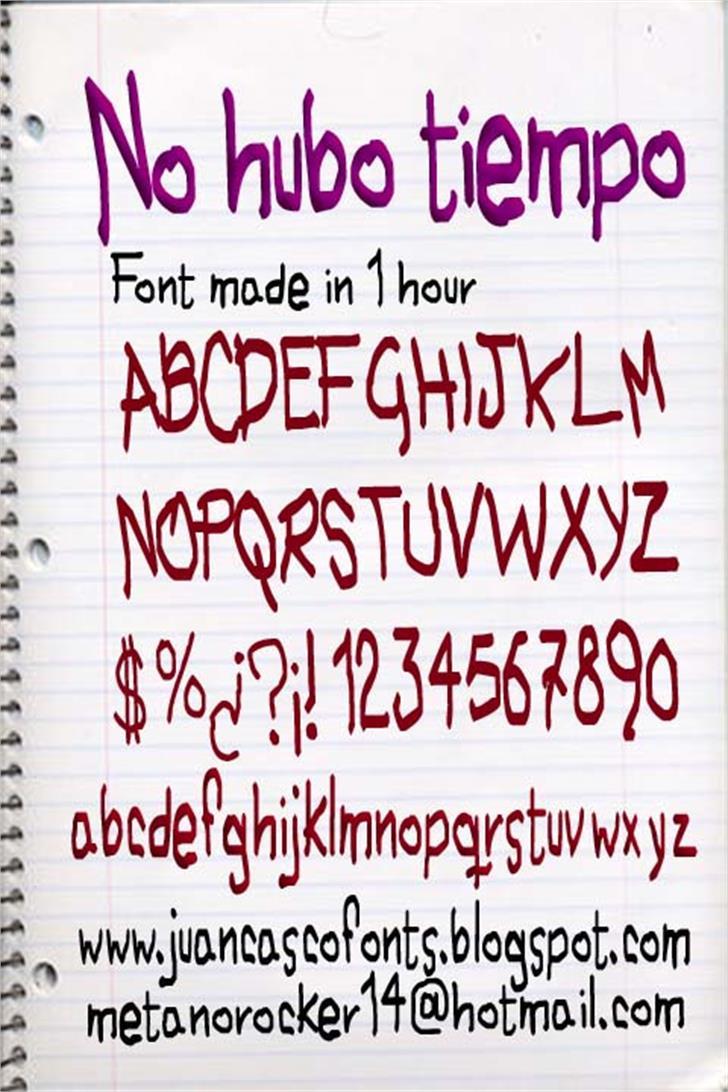 No hubo Tiempo font by Juan Casco