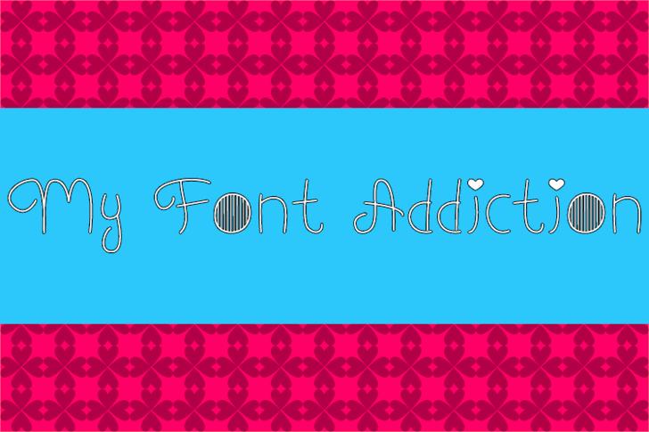 My Font Addiction  font by Misti's Fonts