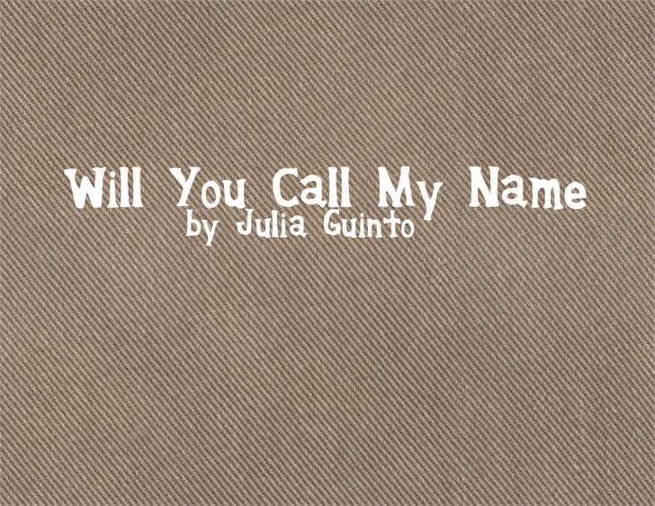WillyouCallmyName Font screenshot design