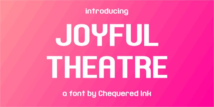 Joyful Theatre Font design graphic