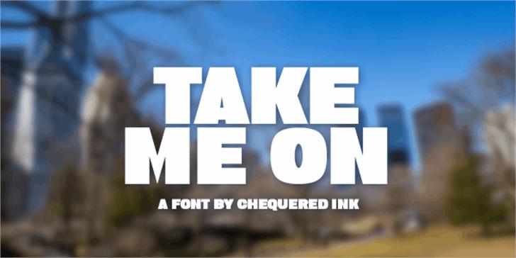 Take Me On Font screenshot outdoor