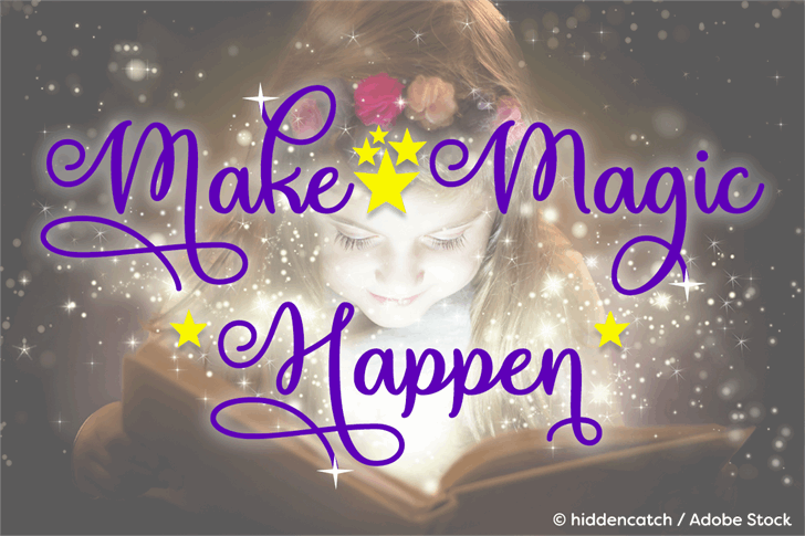 Make Magic Happen Font design text