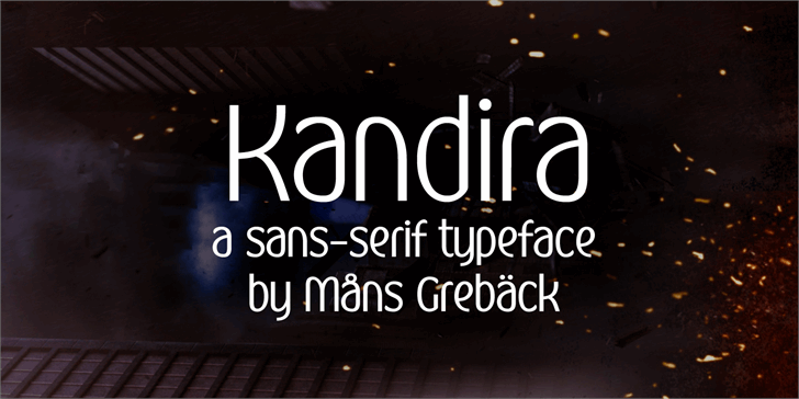 Kandira PERSONAL font by Måns Grebäck