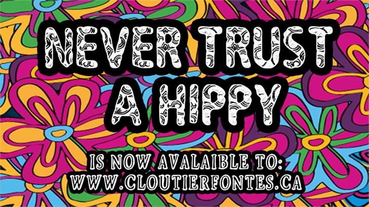 CF Never Trust A Hippy Font cartoon poster