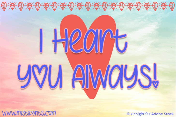 I Heart You Always Font text handwriting