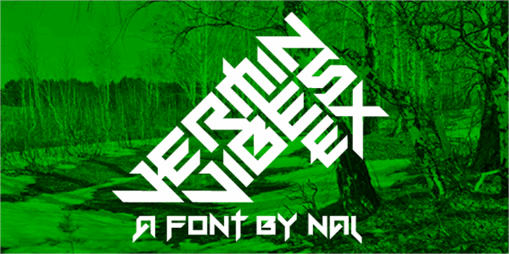 Vermin Vibes eX Font tree outdoor