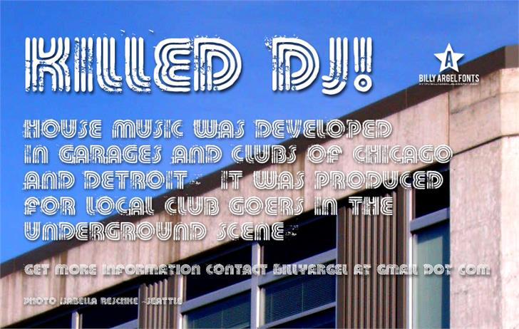 KILLED DJ font by Billy Argel