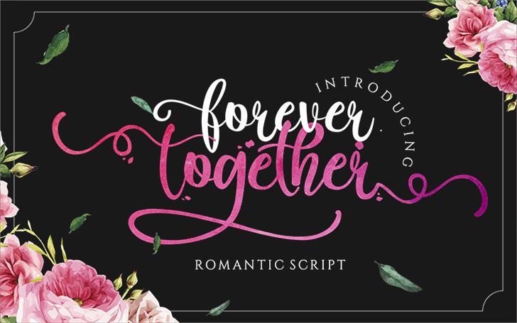 Forever Together Script Font design typography
